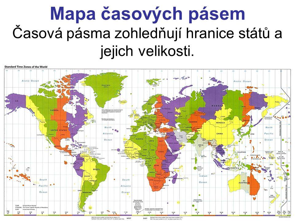 Mapa časových pásem Časová pásma zohledňují hranice států a jejich velikosti.