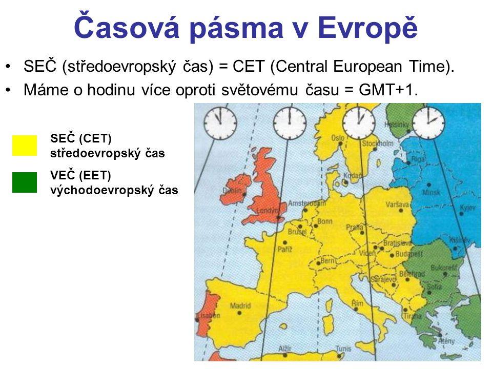 Časová pásma v Evropě •SEČ (středoevropský čas) = CET (Central European Time). •Máme o hodinu více oproti světovému času = GMT+1. SEČ (CET) středoevro