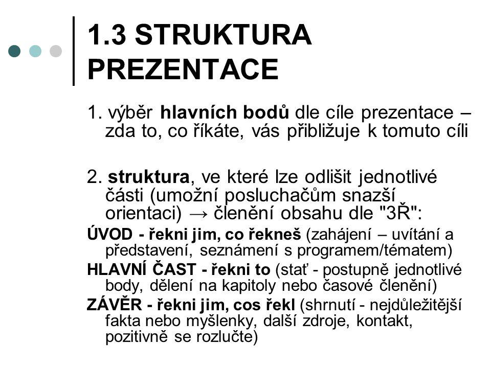 1.3 STRUKTURA PREZENTACE 1.