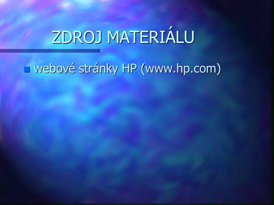 ZDROJ MATERIÁLU n webové stránky HP (www.hp.com)