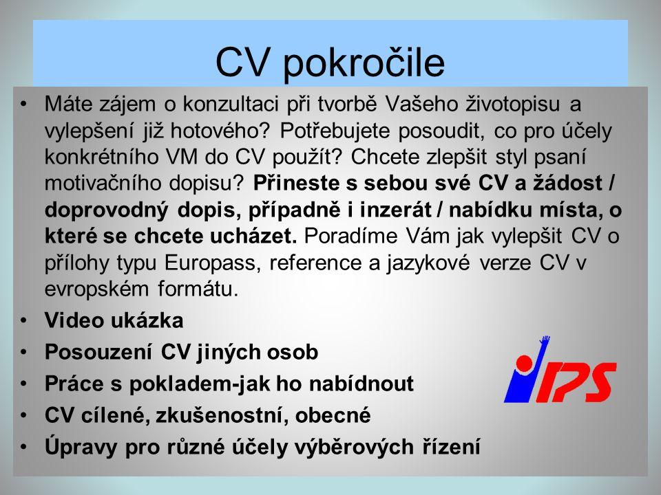 CV pokročile •Máte zájem o konzultaci při tvorbě Vašeho životopisu a vylepšení již hotového? Potřebujete posoudit, co pro účely konkrétního VM do CV p