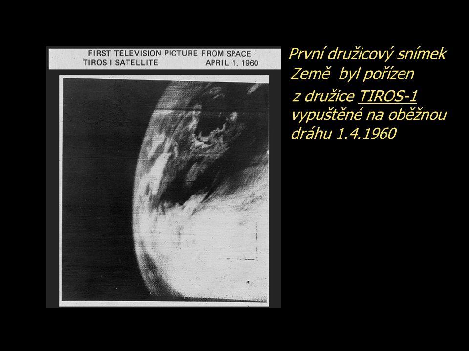 První družicový snímek Země byl pořízen z družice TIROS-1 vypuštěné na oběžnou dráhu 1.4.1960