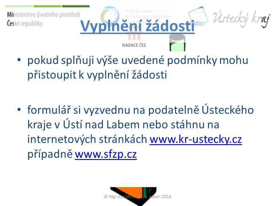 Strana č. 1 • na první straně musím vyplnit své osobní údaje © Mgr. Eva Michálková, duben 2014