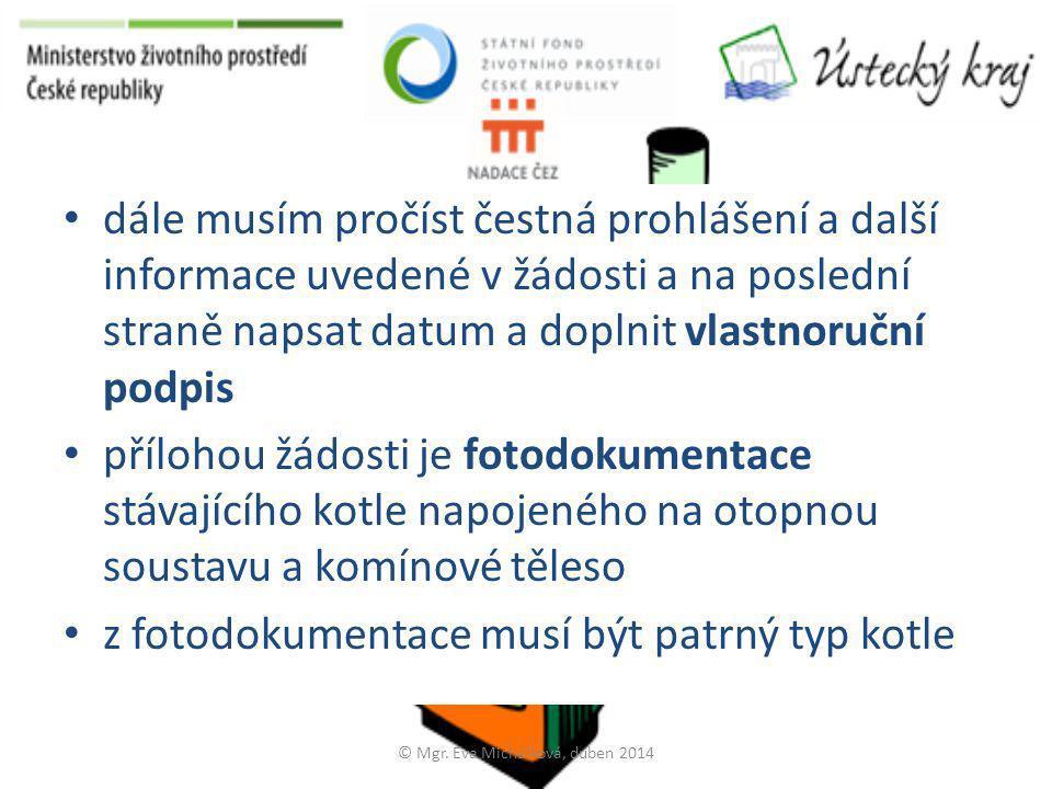 Příklad fotodokumentace © Mgr. Eva Michálková, duben 2014