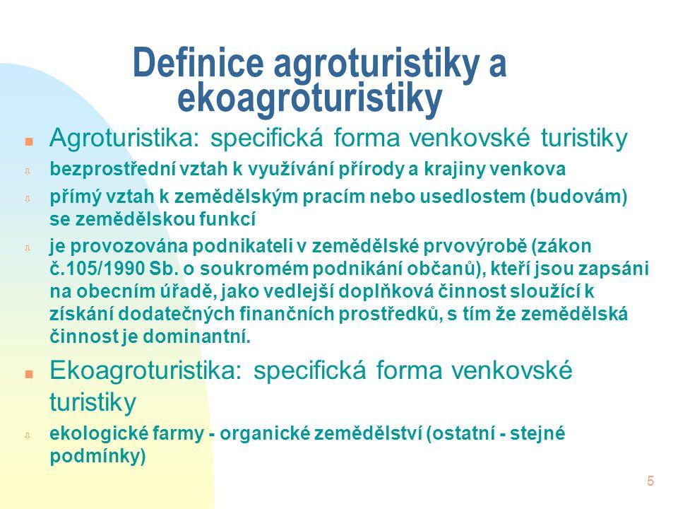 5 Definice agroturistiky a ekoagroturistiky n Agroturistika: specifická forma venkovské turistiky ò bezprostřední vztah k využívání přírody a krajiny