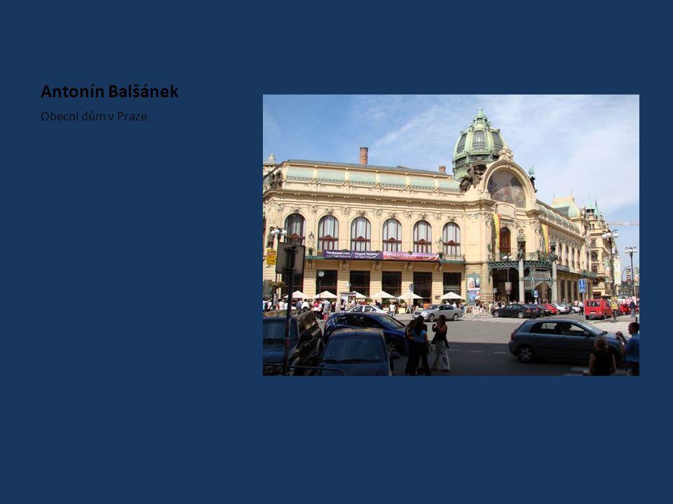 Antonín Balšánek Obecní dům v Praze
