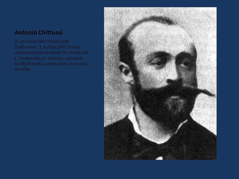 Antonín Chittussi (1.prosince 1847 Ronov nad Doubravou - 1.