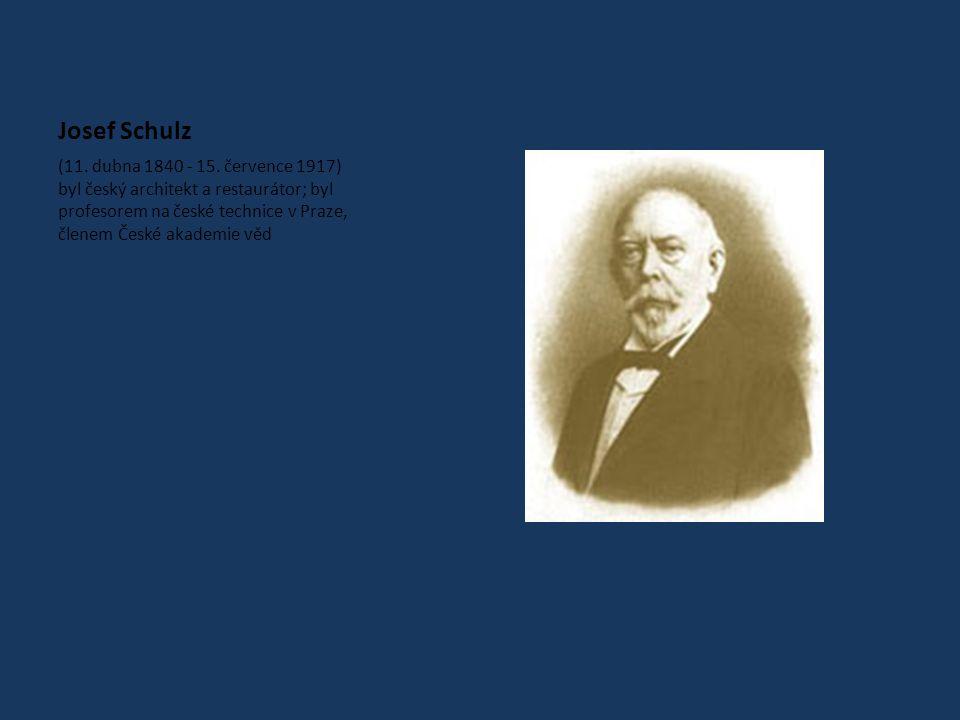 Josef Schulz (11.dubna 1840 - 15.