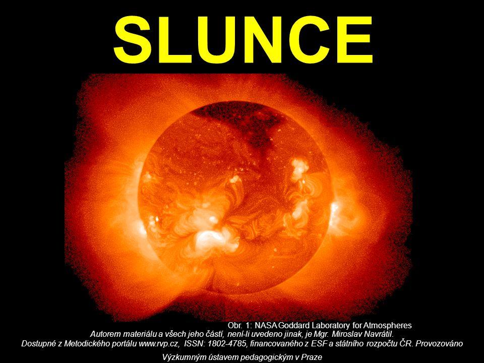 SLUNCE Obr. 1: NASA Goddard Laboratory for Atmospheres Autorem materiálu a všech jeho částí, není-li uvedeno jinak, je Mgr. Miroslav Navrátil. Dostupn