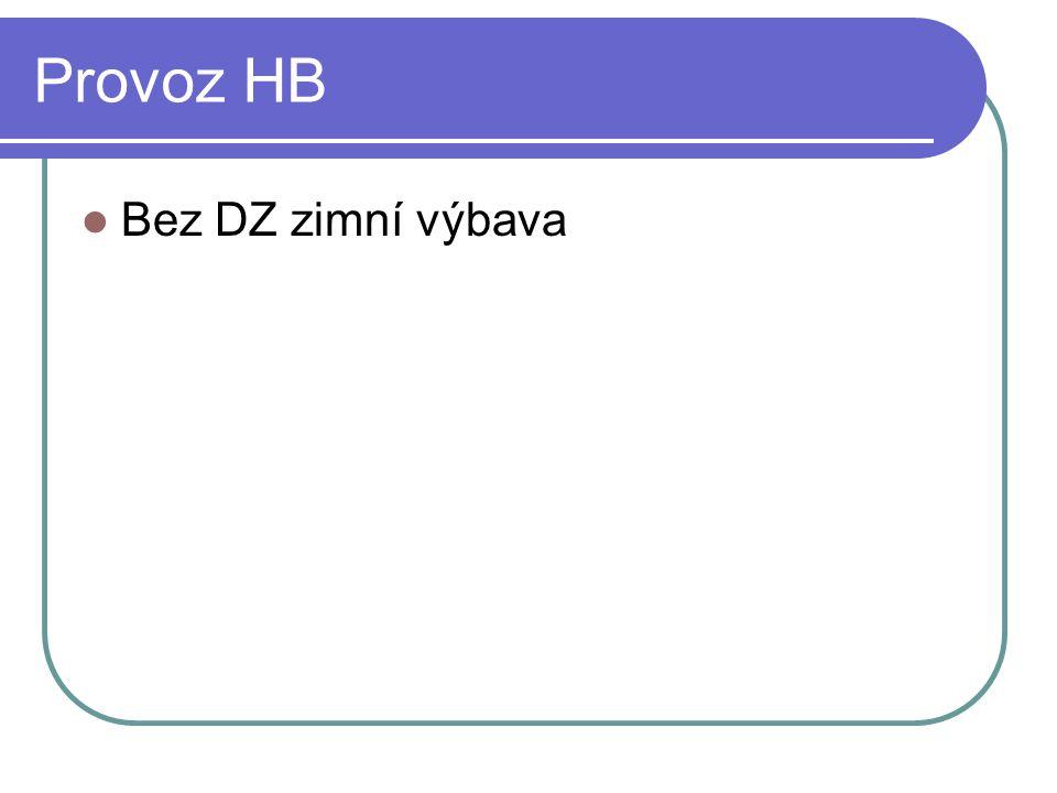 Provoz HB  Bez DZ zimní výbava