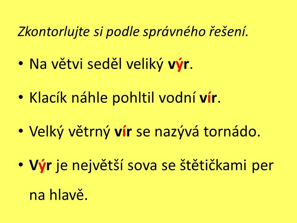 Doplňte y, ý/i, í a věty napište do sešitu.• Obilí se musí v_set včas.