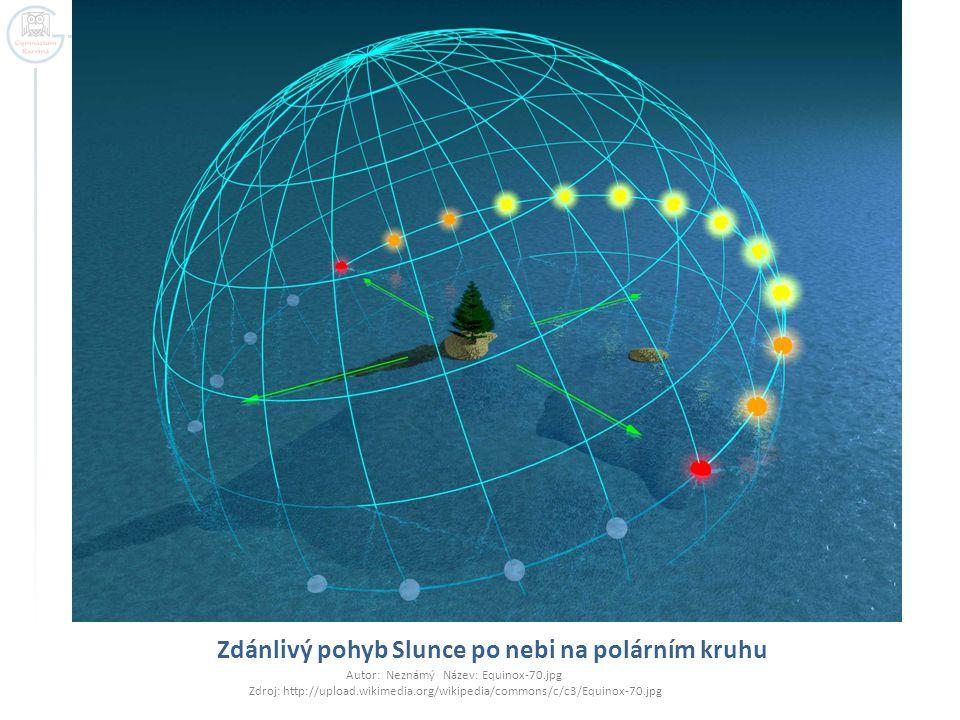Zdánlivý pohyb Slunce po nebi na polárním kruhu Autor: Neznámý Název: Equinox-70.jpg Zdroj: http://upload.wikimedia.org/wikipedia/commons/c/c3/Equinox
