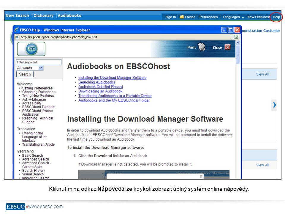  www.ebsco.com Kliknutím na odkaz Nápověda lze kdykoli zobrazit úplný systém online nápovědy.