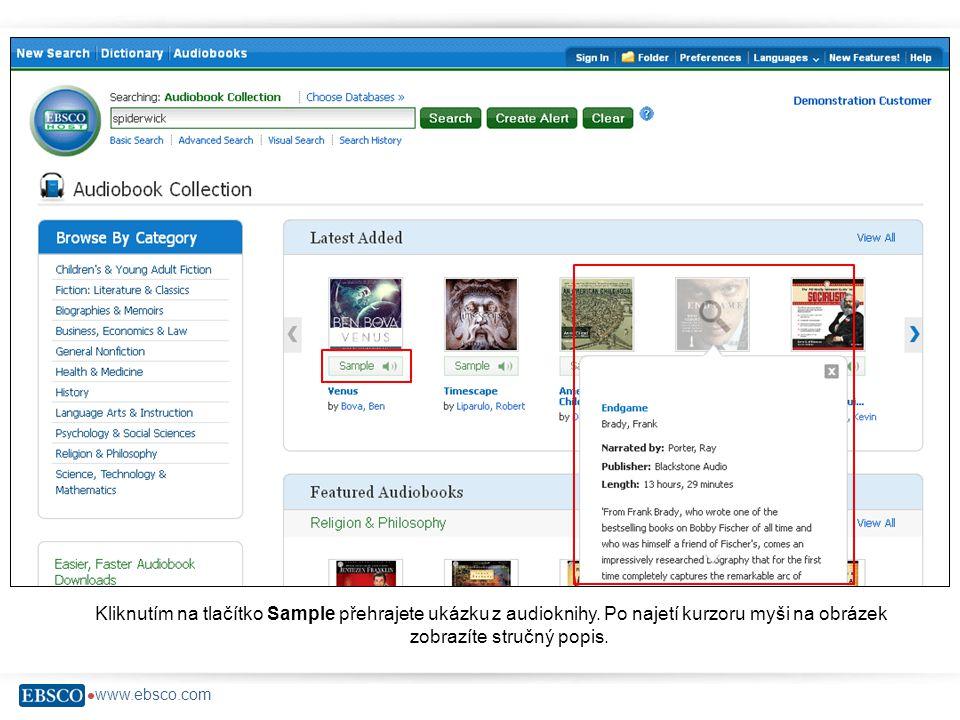  www.ebsco.com Kliknutím na tlačítko Sample přehrajete ukázku z audioknihy.