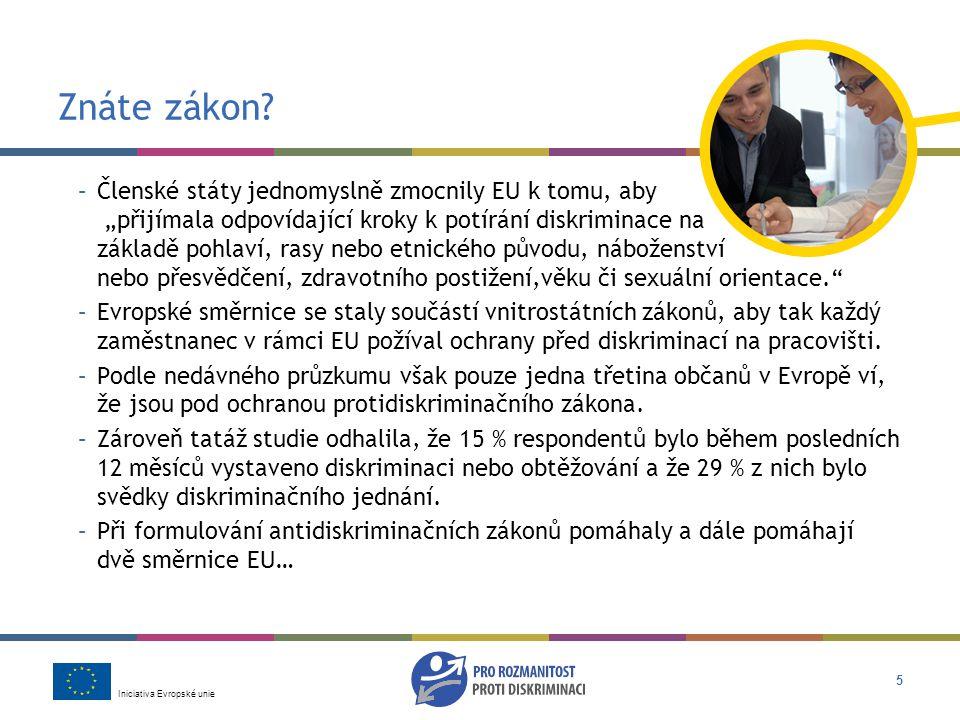 Iniciativa Evropské unie 5 Znáte zákon.