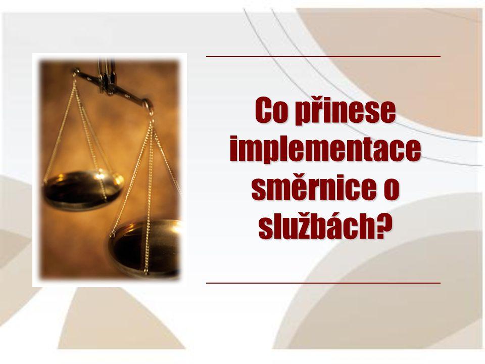 Co přinese implementace směrnice o službách