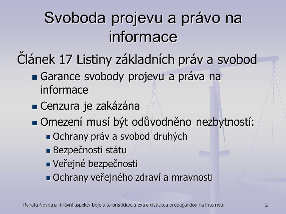 Renata Novotná: Právní aspekty boje s teroristickou a extremistickou propagandou na internetu3 Zák.