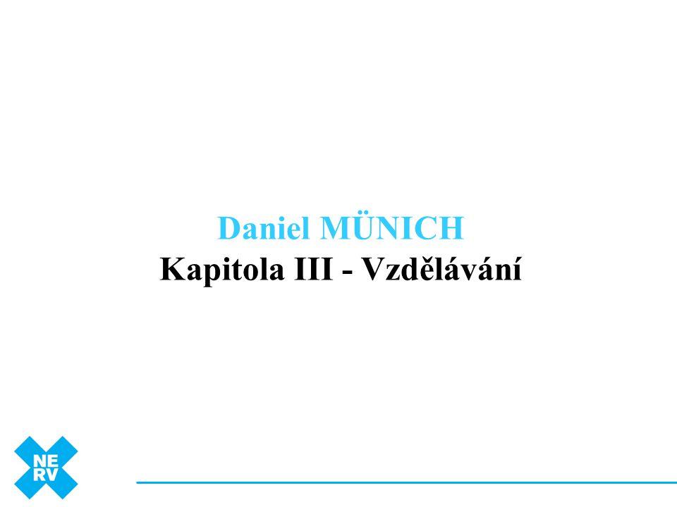 Daniel MÜNICH Kapitola III - Vzdělávání