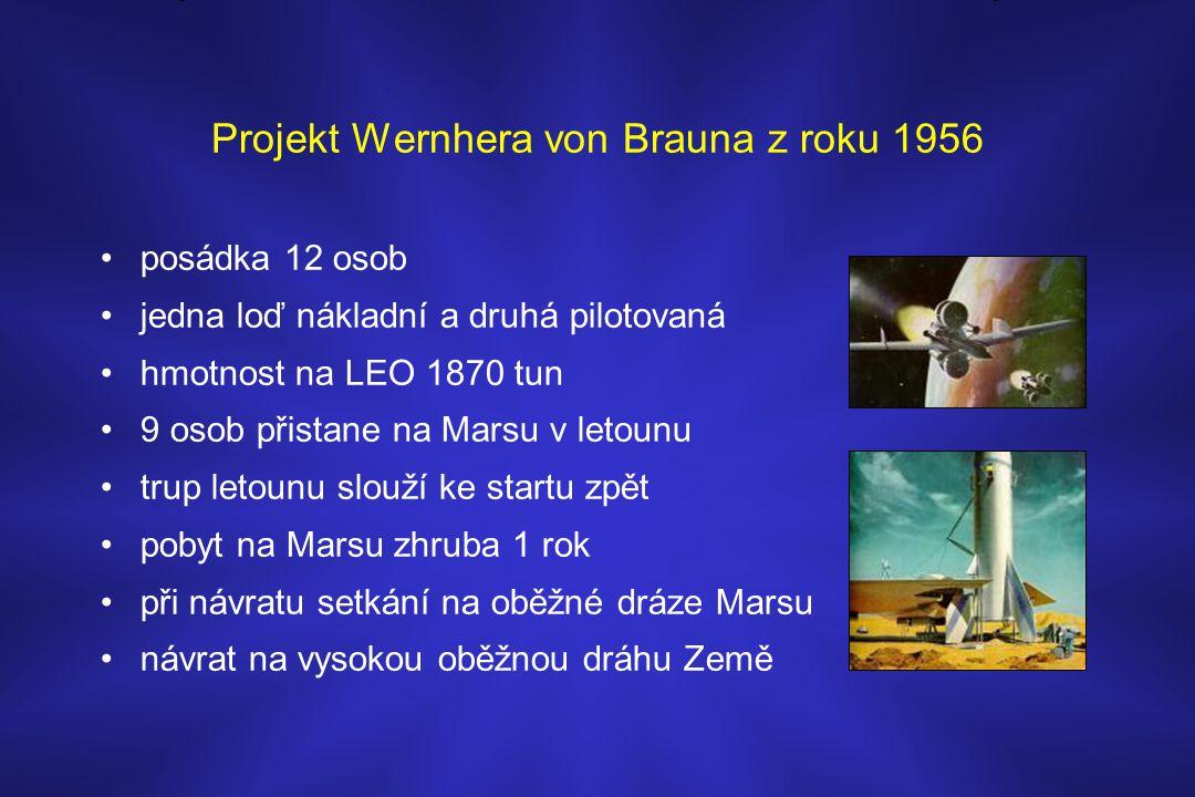 Projekt Wernhera von Brauna z roku 1956 •posádka 12 osob •jedna loď nákladní a druhá pilotovaná •hmotnost na LEO 1870 tun •9 osob přistane na Marsu v