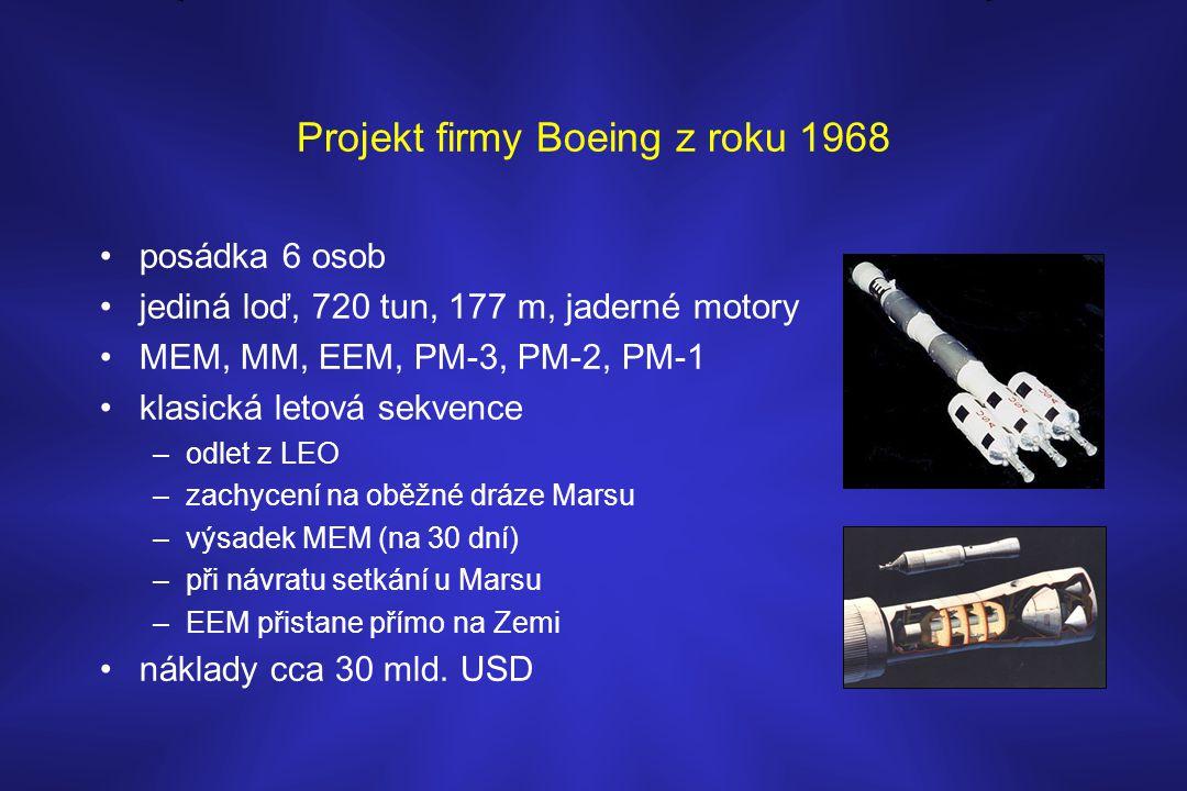 Projekt firmy Boeing z roku 1968 •posádka 6 osob •jediná loď, 720 tun, 177 m, jaderné motory •MEM, MM, EEM, PM-3, PM-2, PM-1 •klasická letová sekvence