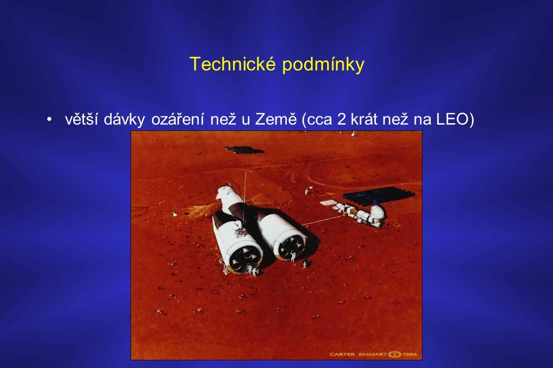 Technické podmínky •větší dávky ozáření než u Země (cca 2 krát než na LEO)