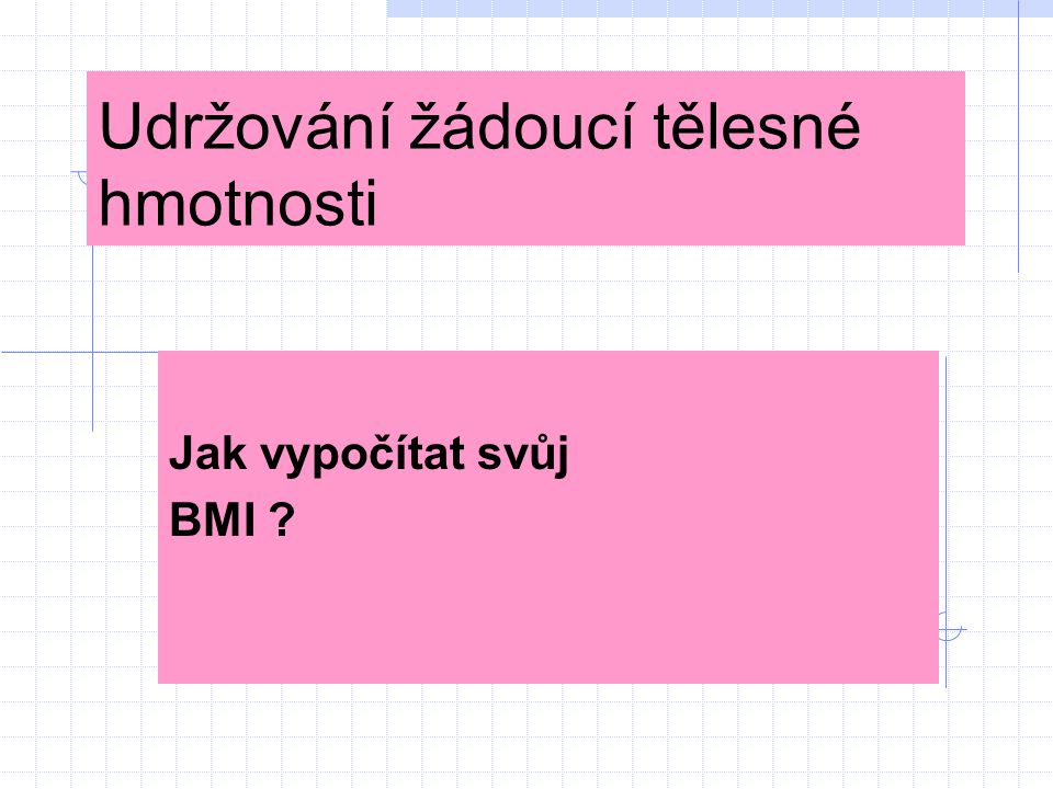 Co je to BMI ?