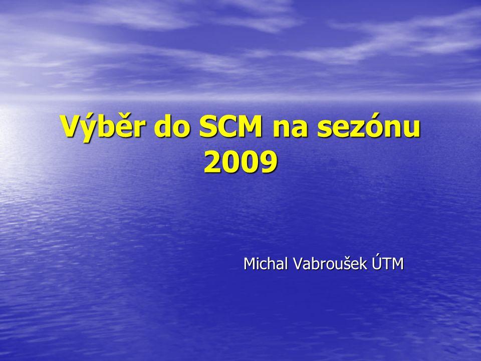 Výběr do SCM na sezónu 2009 Michal Vabroušek ÚTM