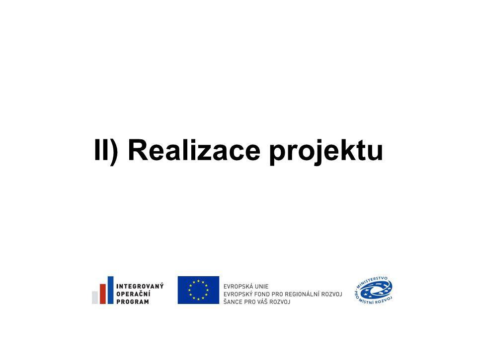 II) Realizace projektu