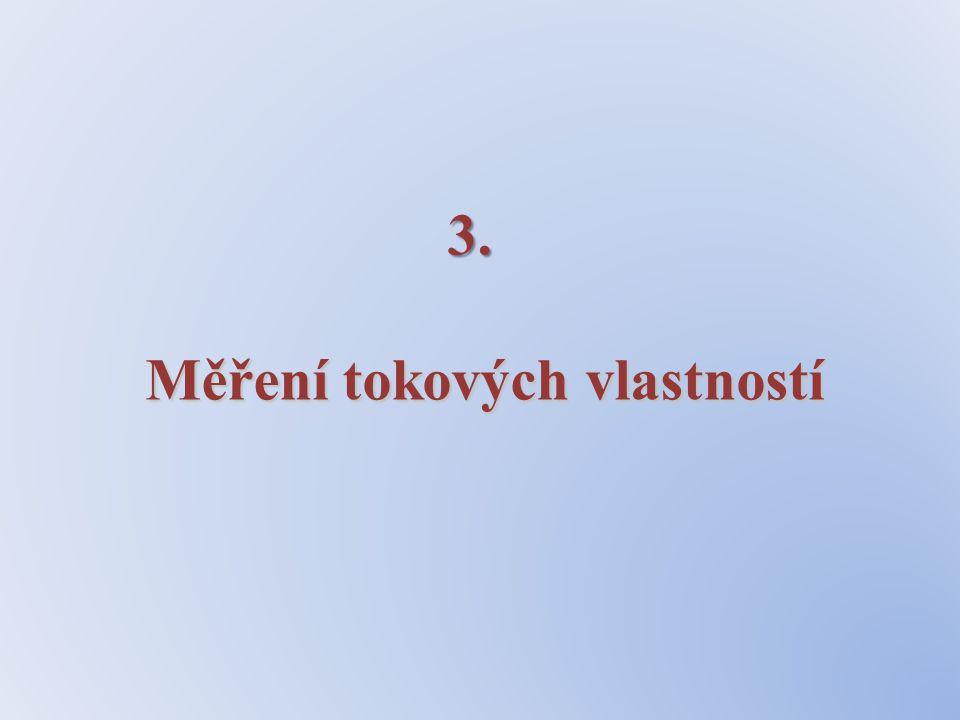 3. Měření tokových vlastností