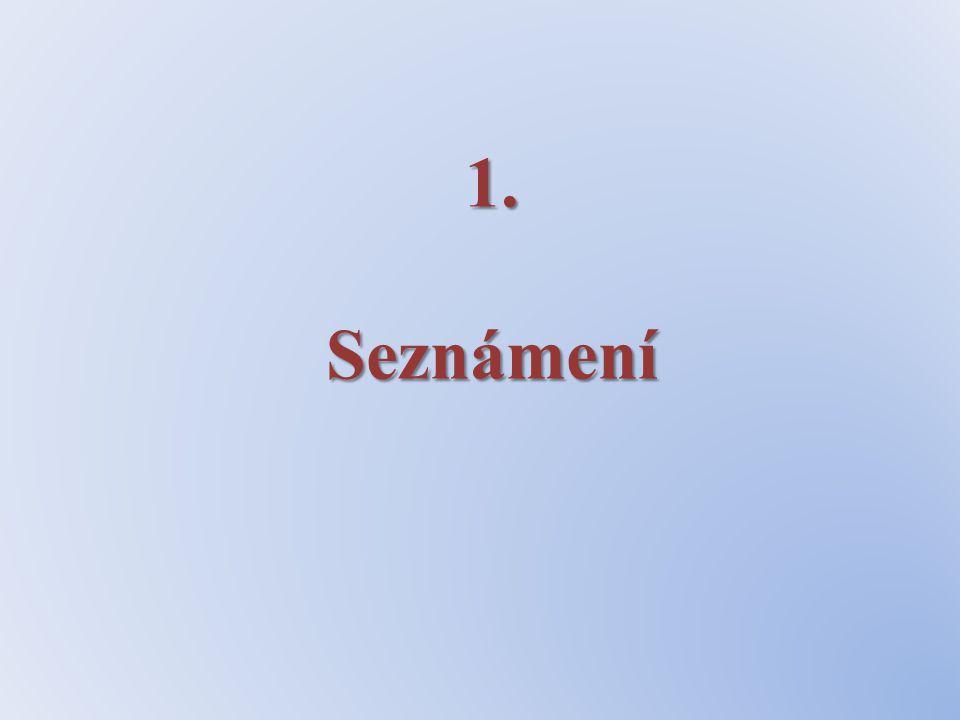1. Seznámení
