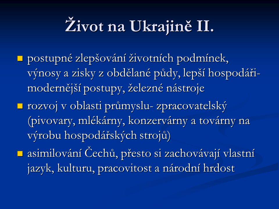 Život na Ukrajině II.