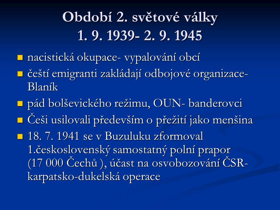 Období 2.světové války 1. 9. 1939- 2. 9.