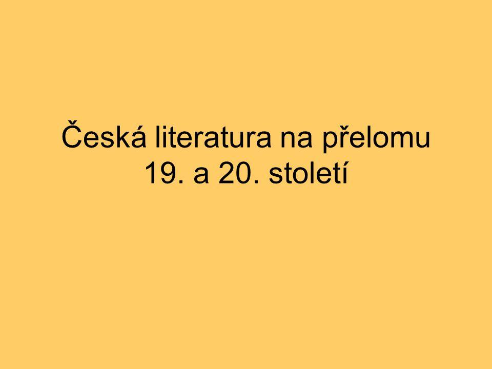 Česká literatura na přelomu 19. a 20. století