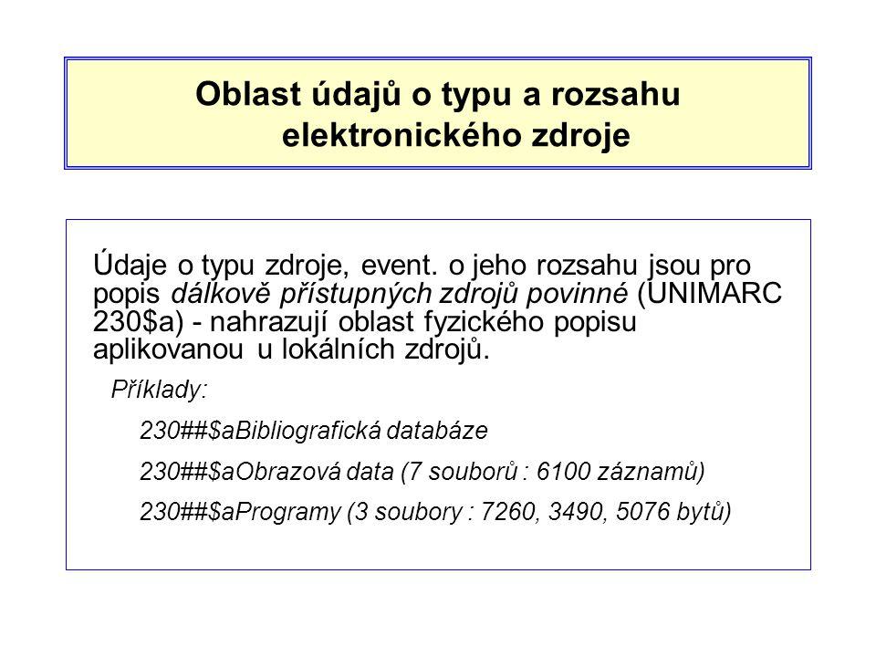 Oblast údajů o typu a rozsahu elektronického zdroje Údaje o typu zdroje, event.