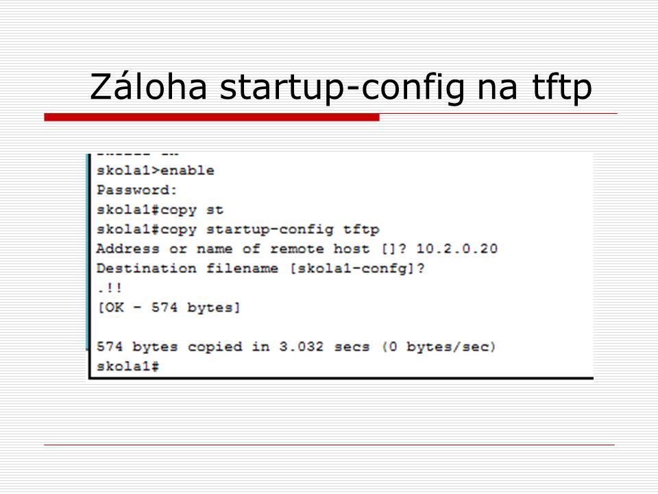 Záloha startup-config na tftp