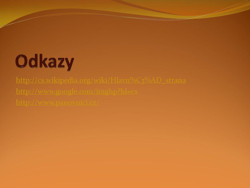 http://cs.wikipedia.org/wiki/Hlavn%C3%AD_strana http://www.google.com/imghp?hl=cs http://www.panovnici.cz/