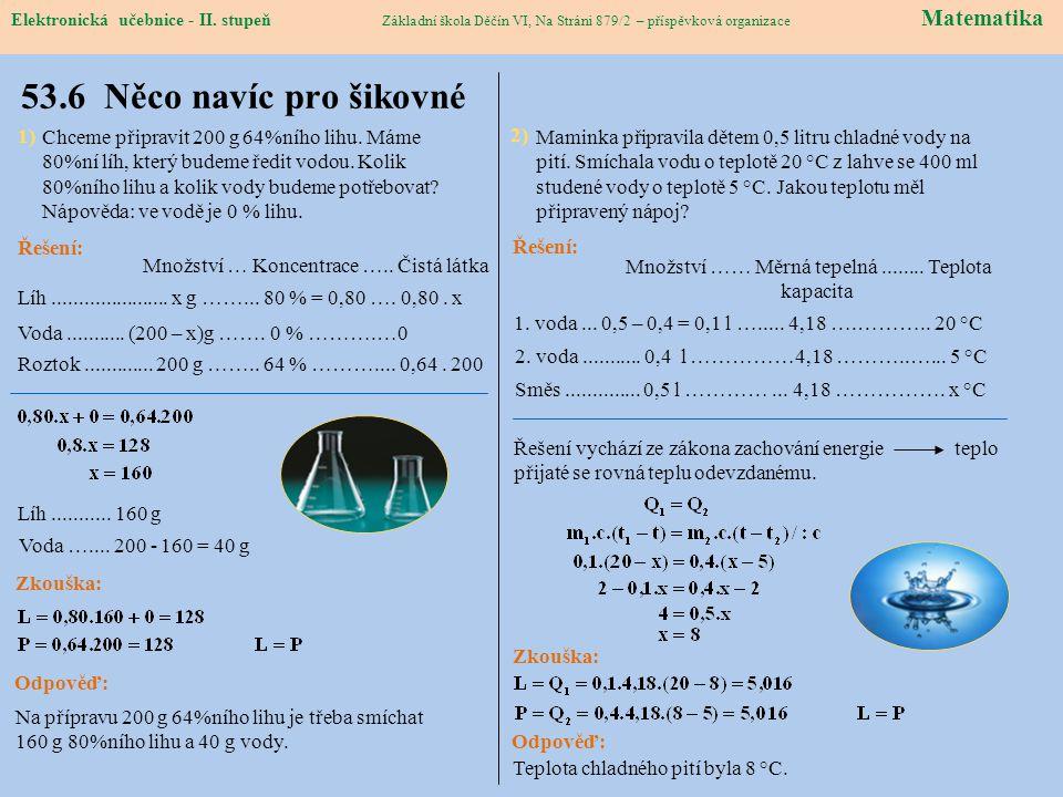 Elektronická učebnice – II. stupeň Matematika Základní škola Děčín VI, Na Stráni 879/2 – příspěvková organizace 53.6 Něco navíc pro šikovné Elektronic