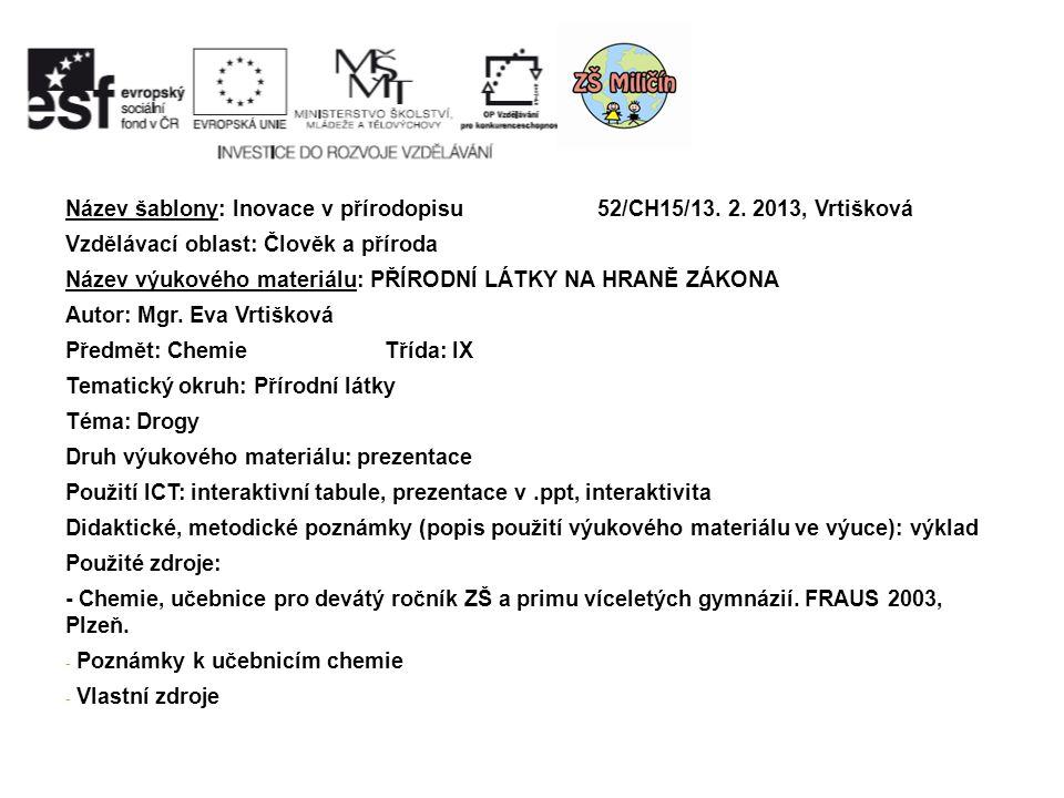 Název šablony: Inovace v přírodopisu 52/CH15/13. 2.