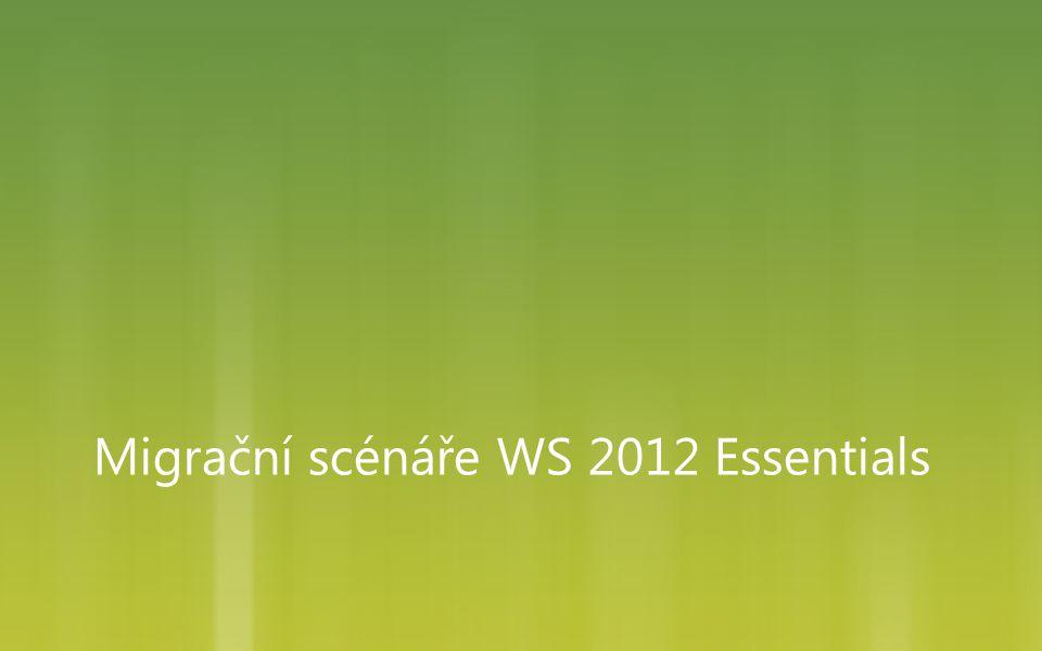Podporované migrační scénáře  SBS 2003 -> WS 2012E  SBS 2008 -> WS2012E  SBS 2011E -> WS 2012E  SBS 2011S -> WS 2012E  WS 2008F -> WS 2012E  Nový hardware  http://www.sbsfaq.com/?p=3757