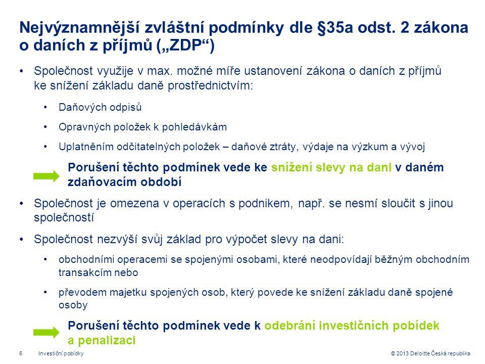 6© 2013 Deloitte Česká republika Nejvýznamnější zvláštní podmínky dle §35a odst.