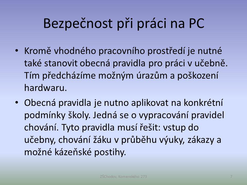 Řád PC učebny na naší škole: • Vstup do učebny: Počítačová učebna je dislokována v přízemí školy.