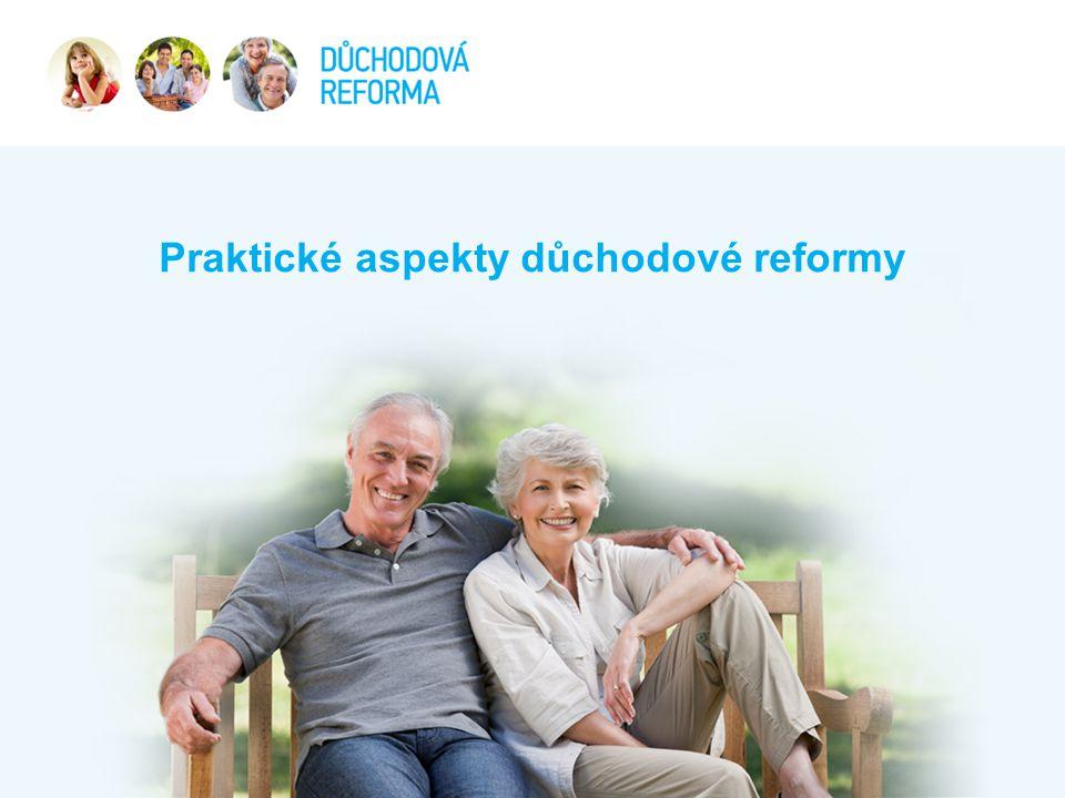 Praktické aspekty důchodové reformy