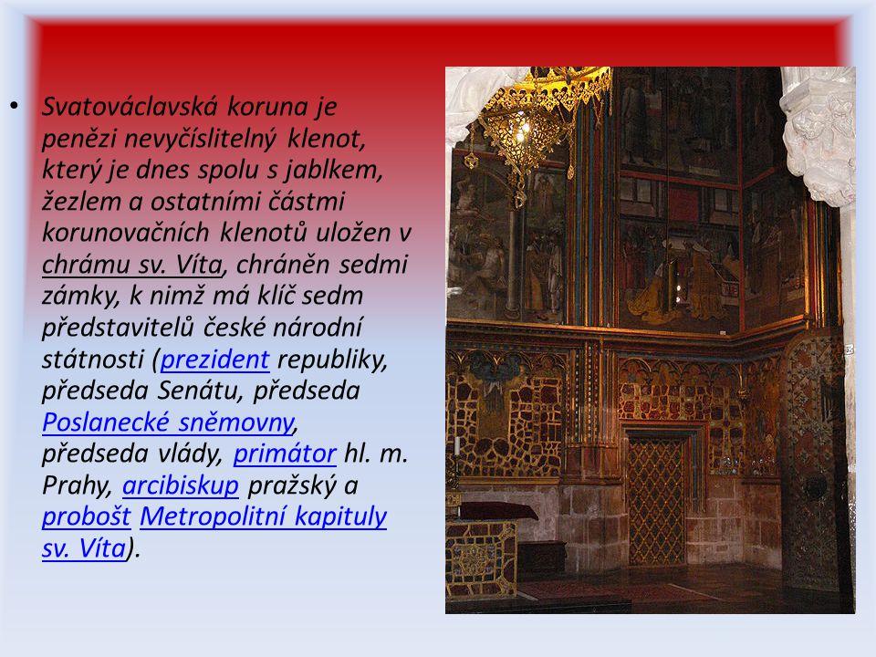 • Svatováclavská koruna je penězi nevyčíslitelný klenot, který je dnes spolu s jablkem, žezlem a ostatními částmi korunovačních klenotů uložen v chrámu sv.