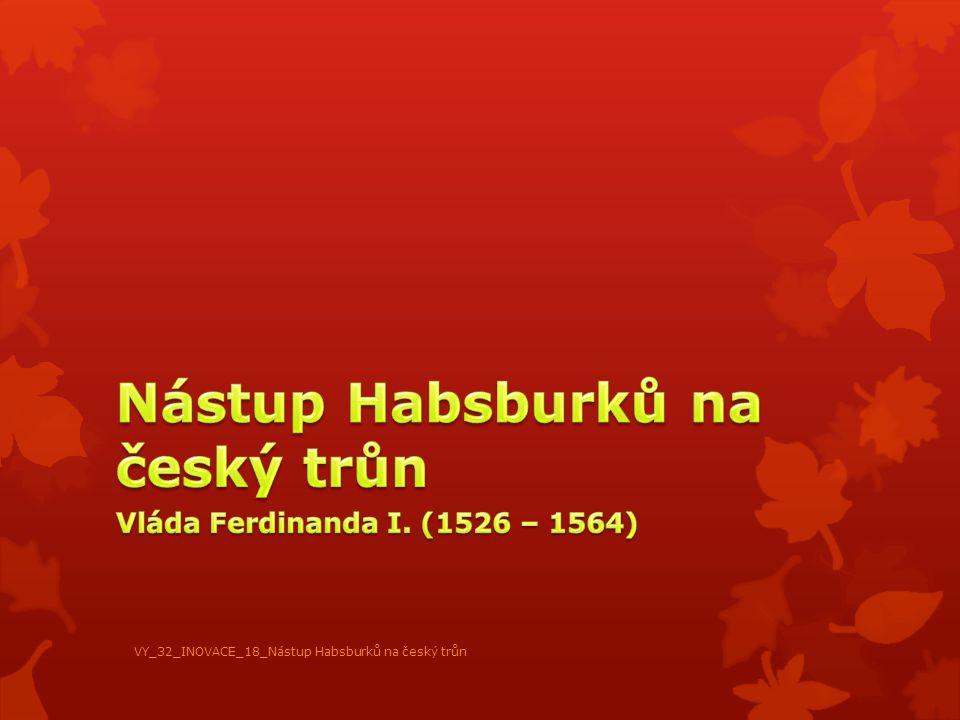 1) Který panovnický rod na českém trůnu vládl v letech 1478 – 1526.