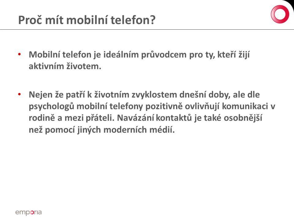 Proč mít mobilní telefon.