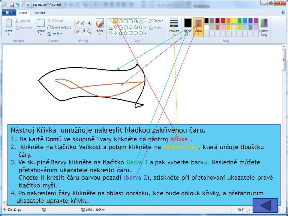 Nástroj Křivka umožňuje nakreslit hladkou zakřivenou čáru. 1. Na kartě Domů ve skupině Tvary klikněte na nástroj Křivka. 2. Klikněte na tlačítko Velik