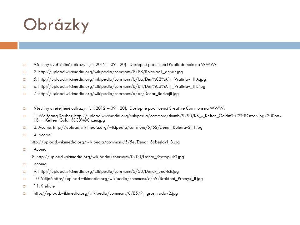 Obrázky  Všechny uveřejněné odkazy [cit.2012 – 09 - 20].