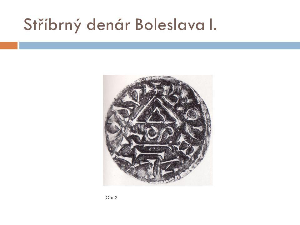 Stříbrný denár Boleslava I. Obr.2