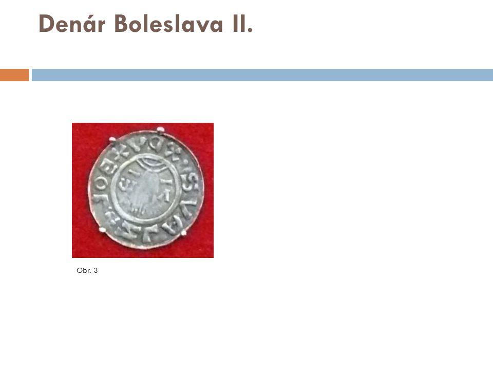 Denár Soběslava Slavníkovce  Své mince – denáry, si razili také mocní Slavníkovci, kteří vlastnili území na severovýchodě a východě Čech.
