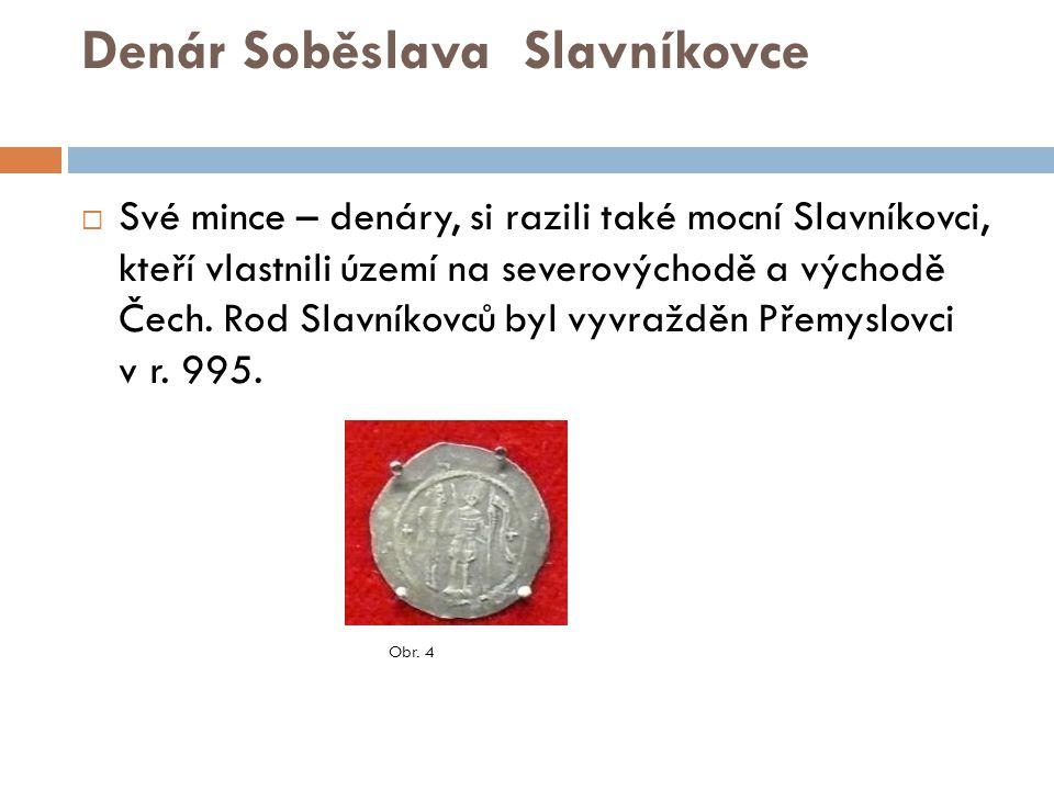 Denár Vratislava II.Avers – přední (lícová) strana mince Revers – zadní (rubová) strana mince Obr.